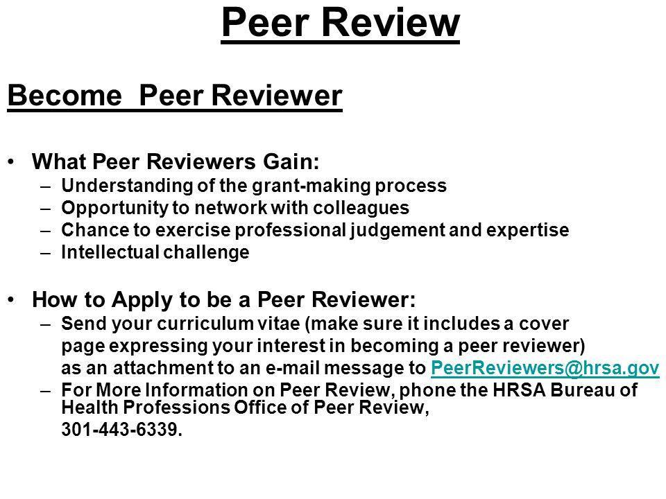 Peer Review Become Peer Reviewer What Peer Reviewers Gain: