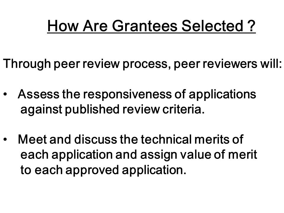 How Are Grantees Selected