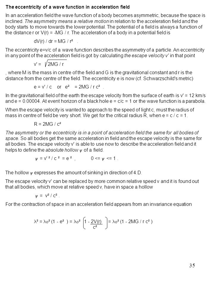 The eccentricity of a wave function in acceleration field