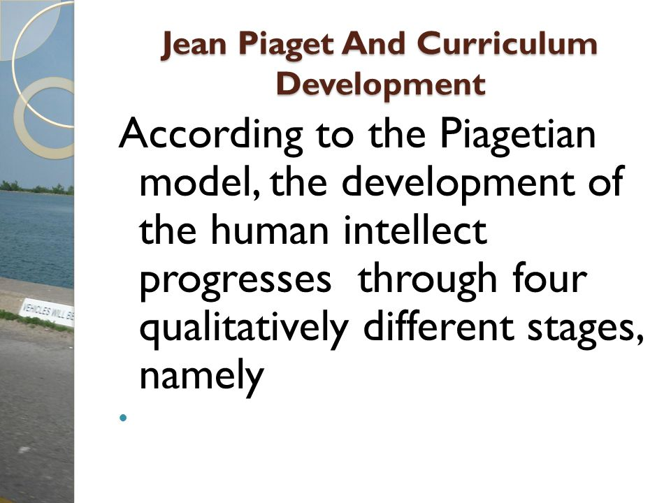Jean Piaget And Curriculum Development