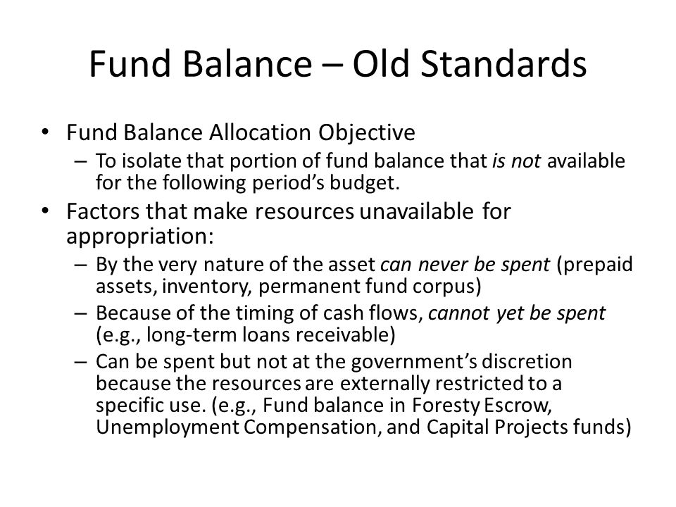 Fund Balance – Old Standards
