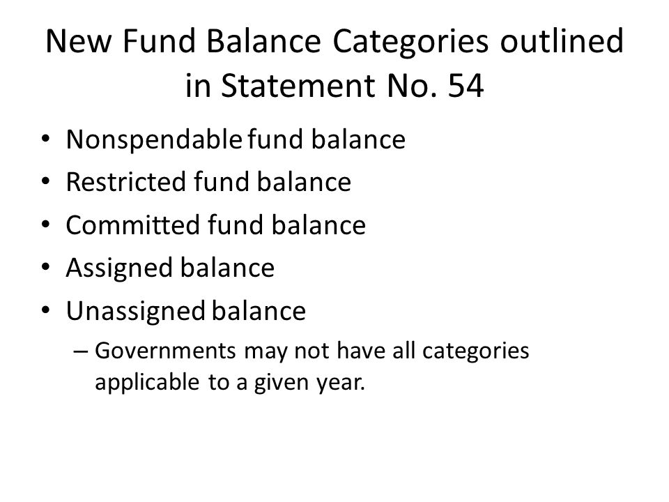 New Fund Balance Categories outlined in Statement No. 54