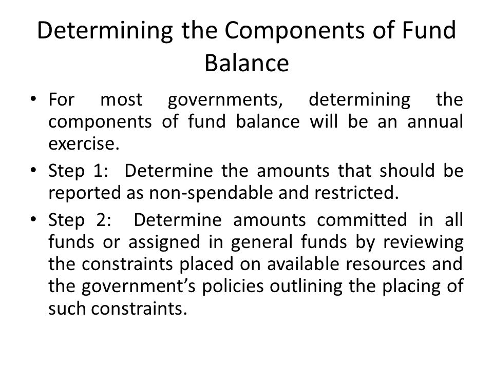 Determining the Components of Fund Balance