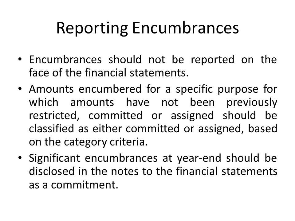 Reporting Encumbrances