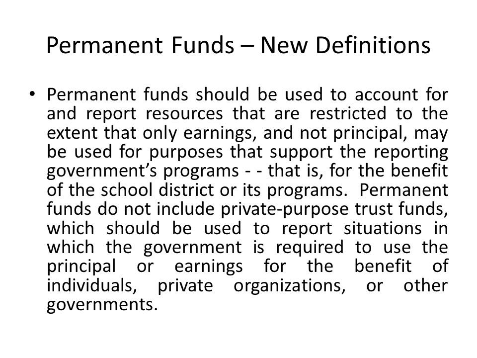Permanent Funds – New Definitions