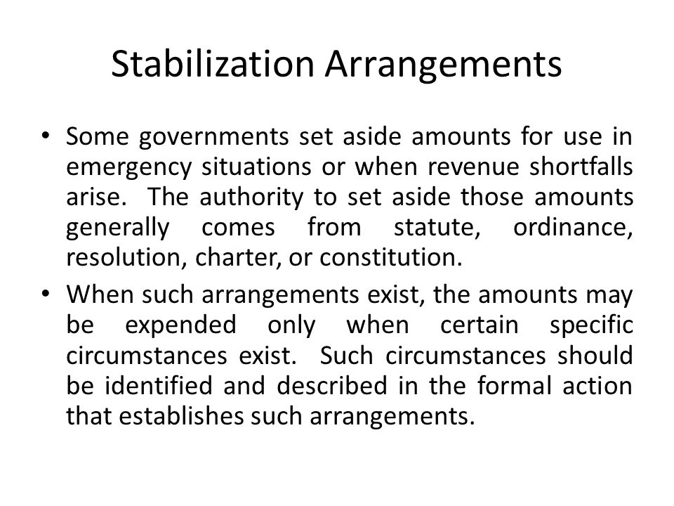 Stabilization Arrangements