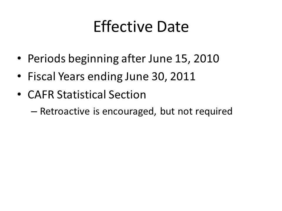 Effective Date Periods beginning after June 15, 2010