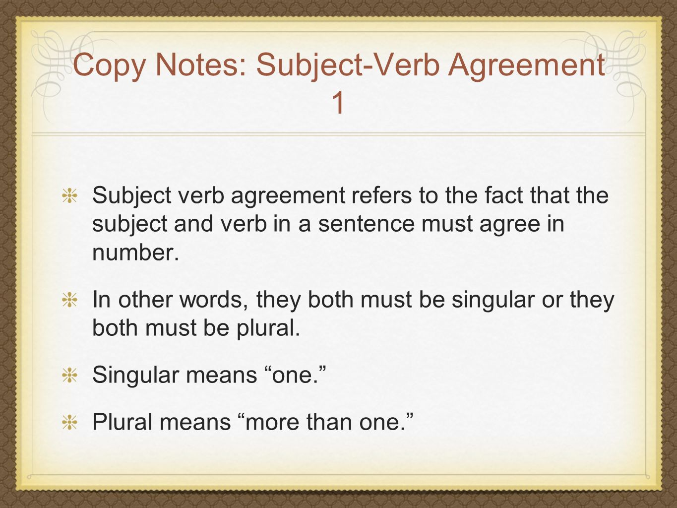 Copy Notes: Subject-Verb Agreement 1