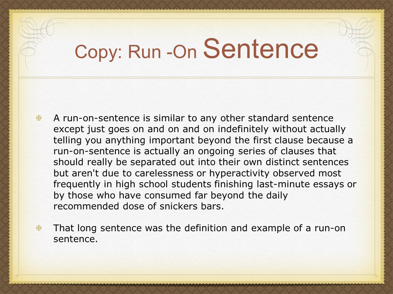 Copy: Run -On Sentence