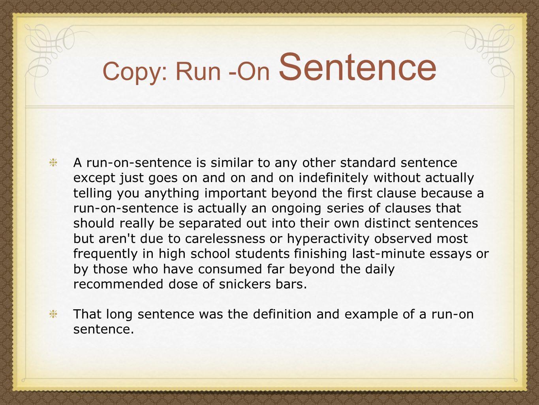 Copy: Run -On Sentence