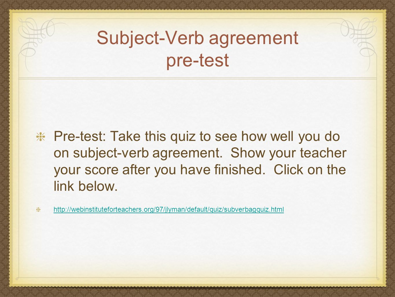 Subject-Verb agreement pre-test