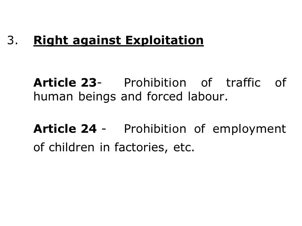 3. Right against Exploitation