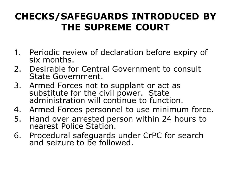 CHECKS/SAFEGUARDS INTRODUCED BY THE SUPREME COURT