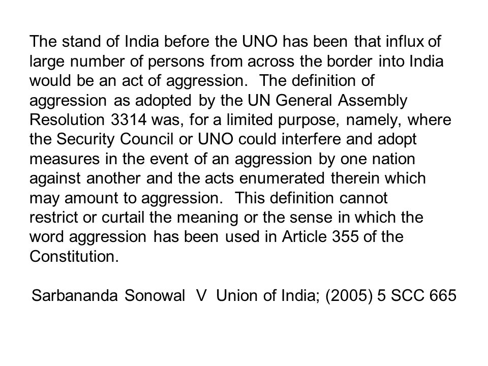 Sarbananda Sonowal V Union of India; (2005) 5 SCC 665
