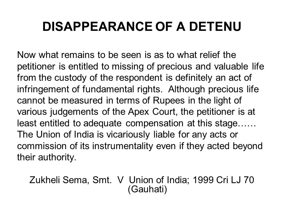 DISAPPEARANCE OF A DETENU