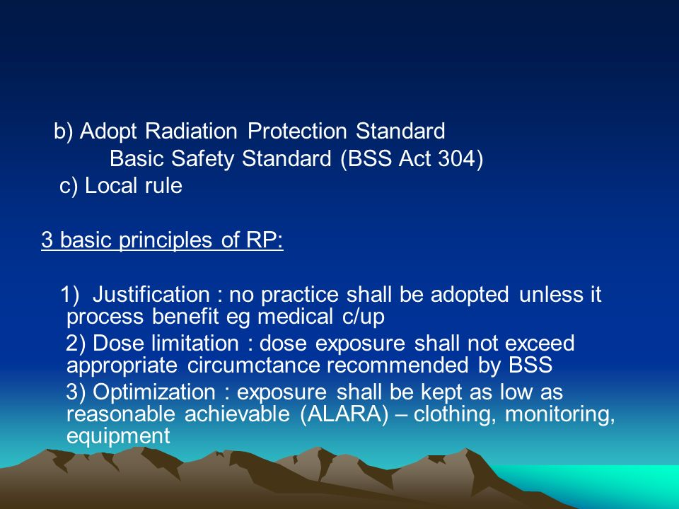 b) Adopt Radiation Protection Standard