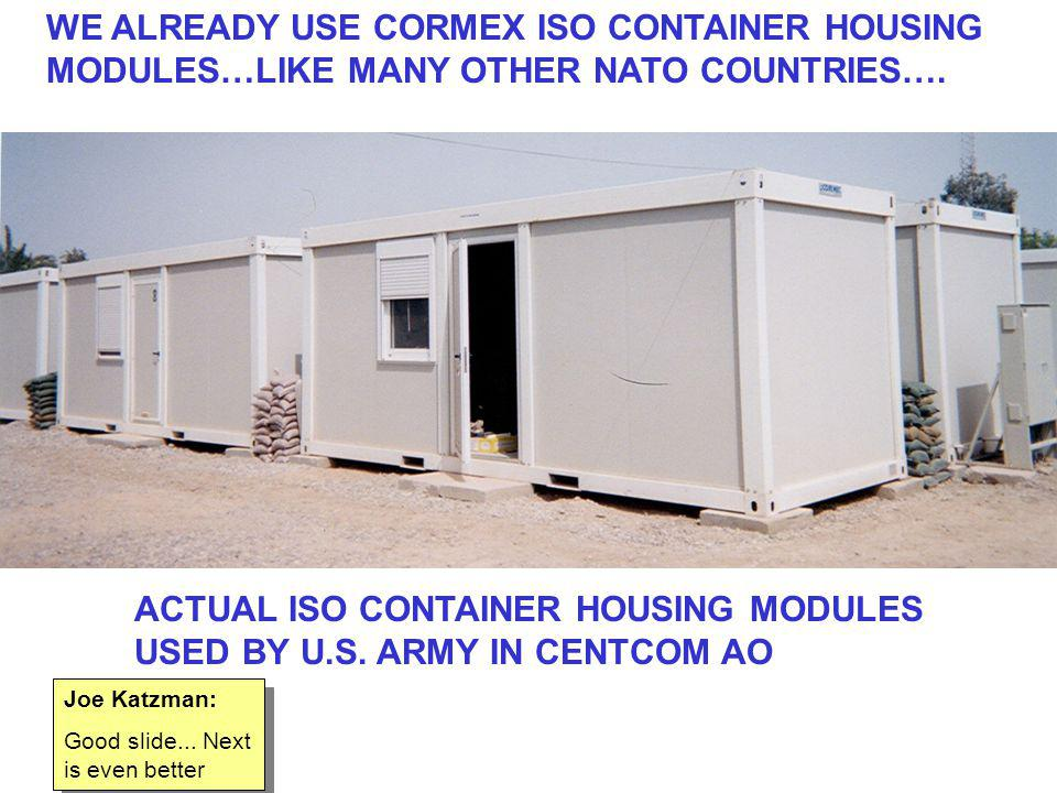 WE ALREADY USE CORMEX ISO CONTAINER HOUSING