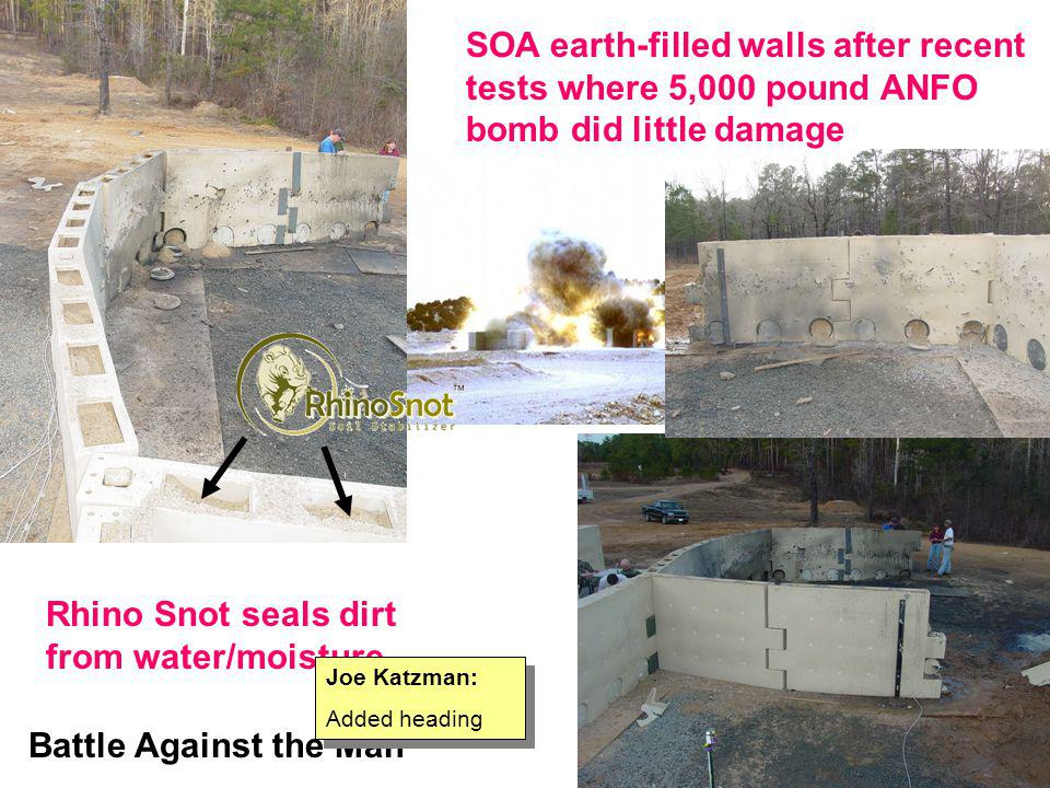 SOA earth-filled walls after recent tests where 5,000 pound ANFO