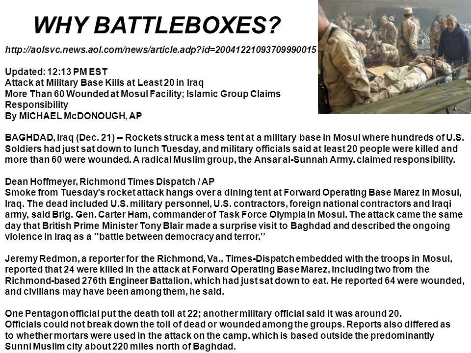 WHY BATTLEBOXES http://aolsvc.news.aol.com/news/article.adp id=20041221093709990015. Updated: 12:13 PM EST.