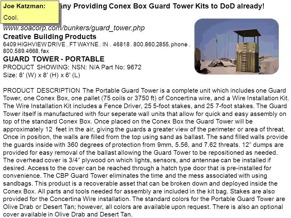 American Company Providing Conex Box Guard Tower Kits to DoD already!