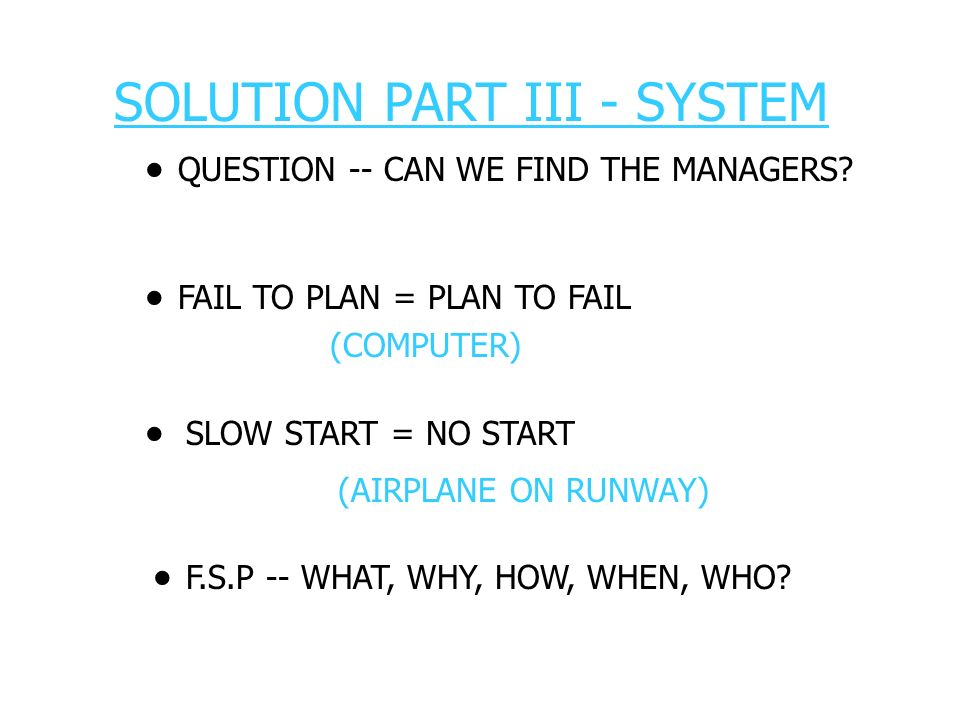 · · · · SOLUTION PART III - SYSTEM