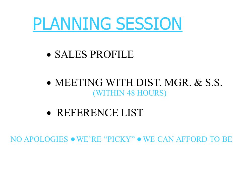 · · · · · PLANNING SESSION SALES PROFILE