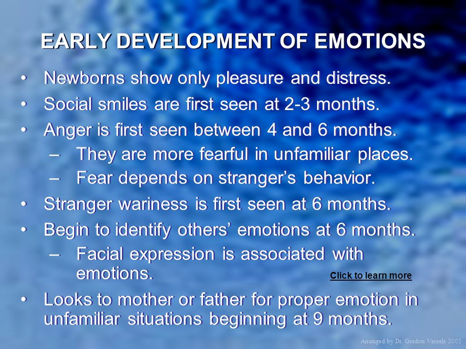 EARLY DEVELOPMENT OF EMOTIONS