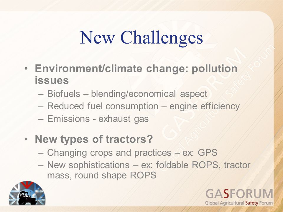 New Challenges Environment/climate change: pollution issues