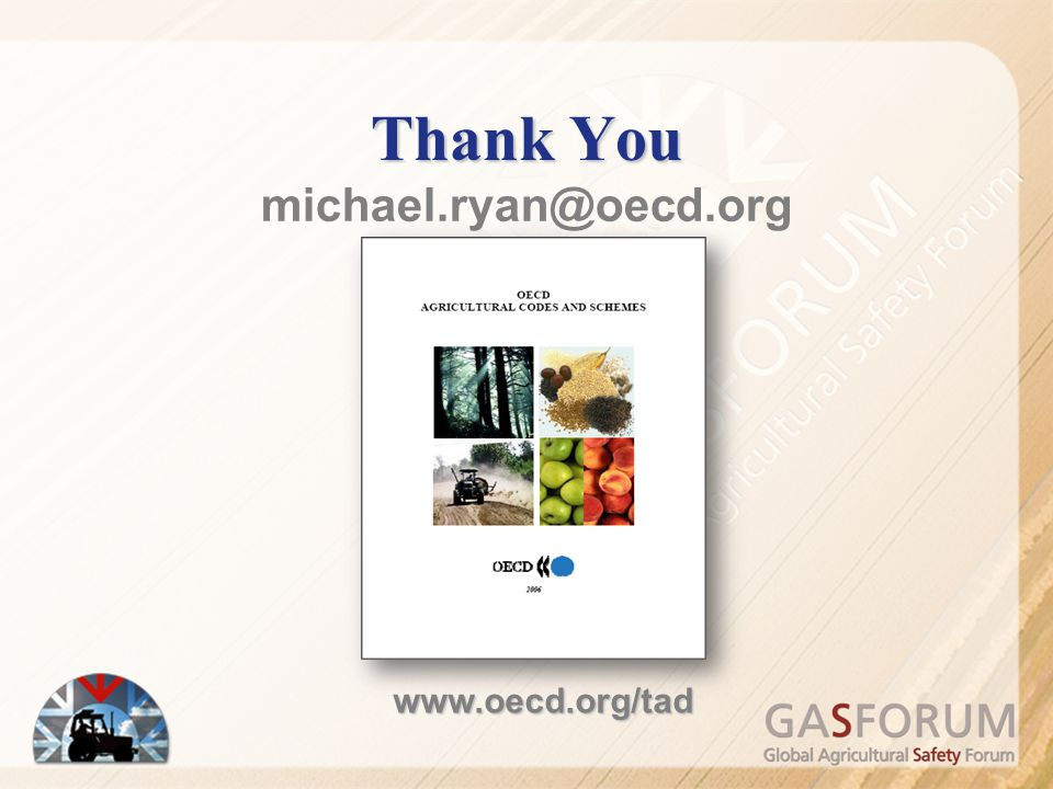 Thank You michael.ryan@oecd.org www.oecd.org/tad