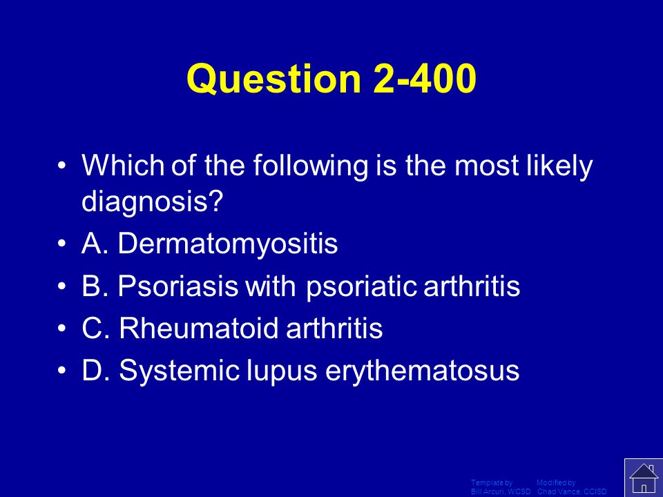 Question 2-400 Which of the following is the most likely diagnosis