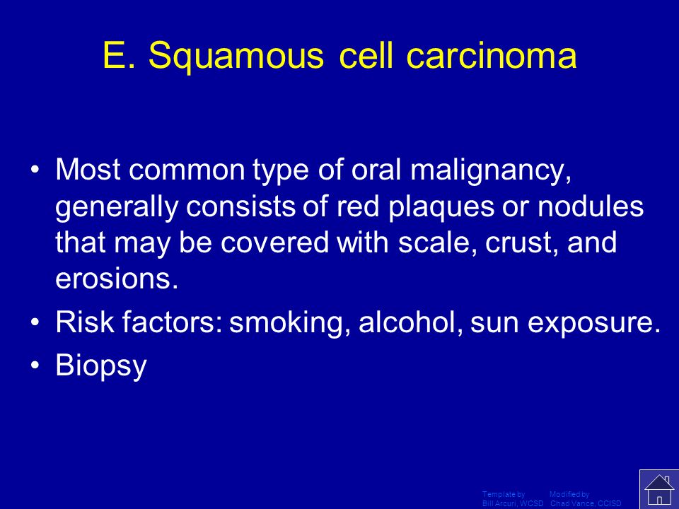 E. Squamous cell carcinoma