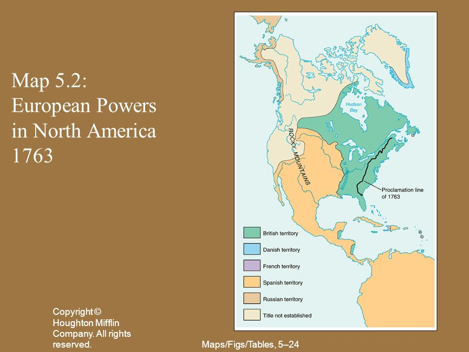 Map 5.2: European Powers in North America 1763