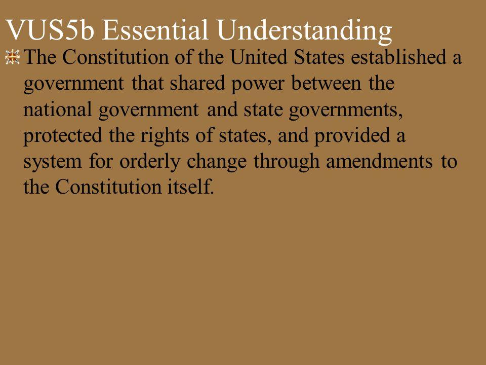 VUS5b Essential Understanding