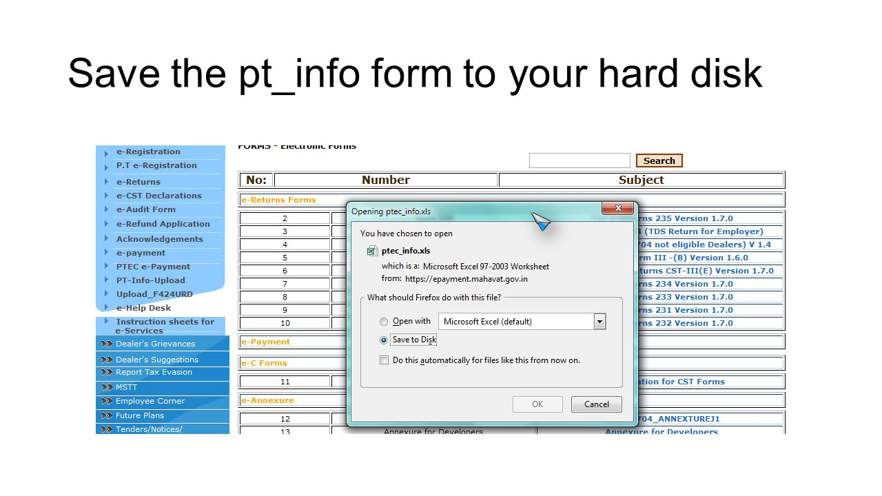Save the pt_info form to your hard disk