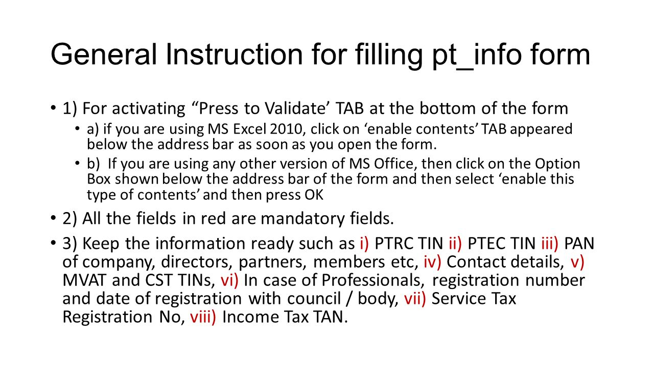 General Instruction for filling pt_info form