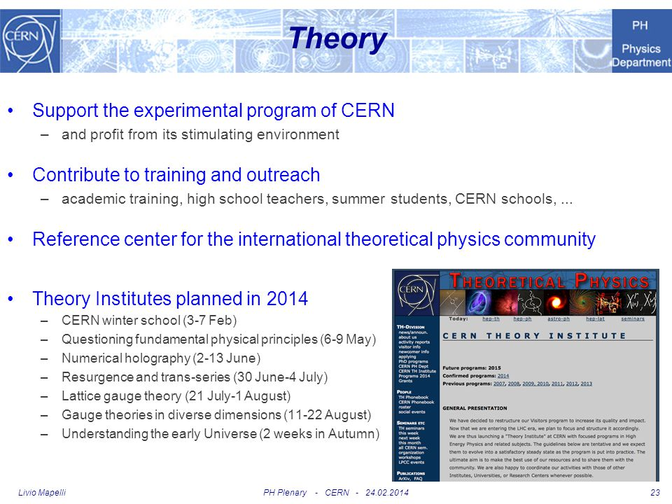 Theory Support the experimental program of CERN