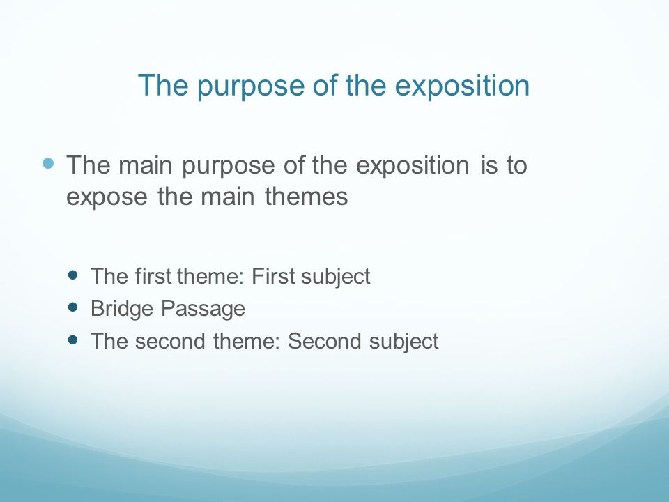 The purpose of the exposition