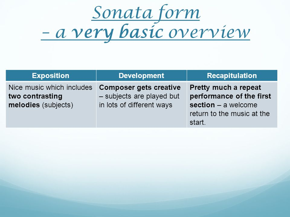 Sonata form – a very basic overview