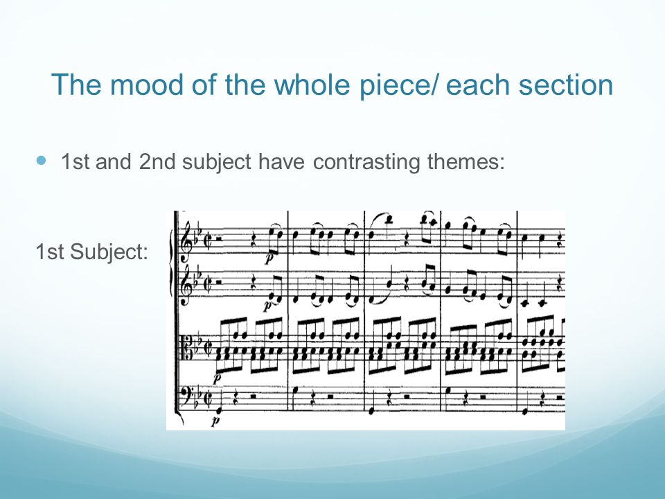 The mood of the whole piece/ each section