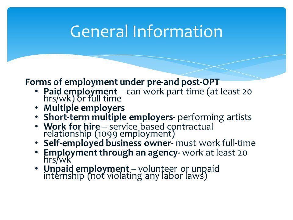 General Information Forms of employment under pre-and post-OPT