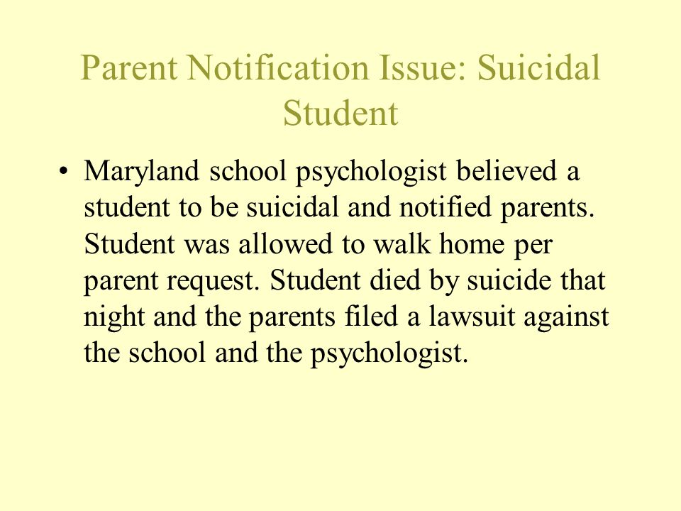 Parent Notification Issue: Suicidal Student