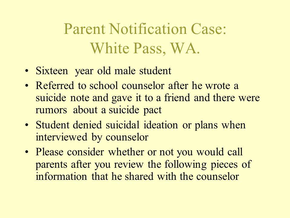 Parent Notification Case: White Pass, WA.