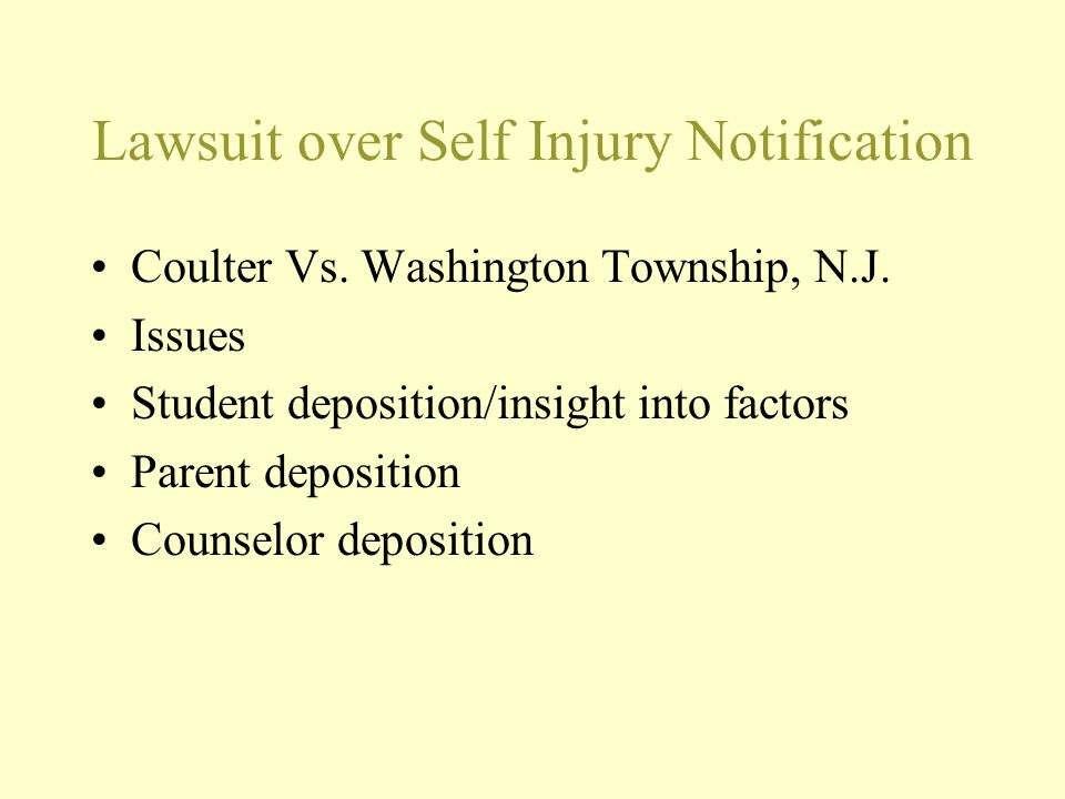 Lawsuit over Self Injury Notification