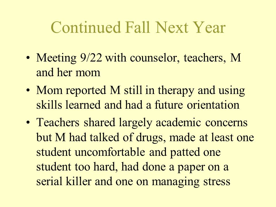 Continued Fall Next Year