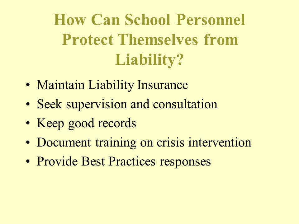 How Can School Personnel Protect Themselves from Liability