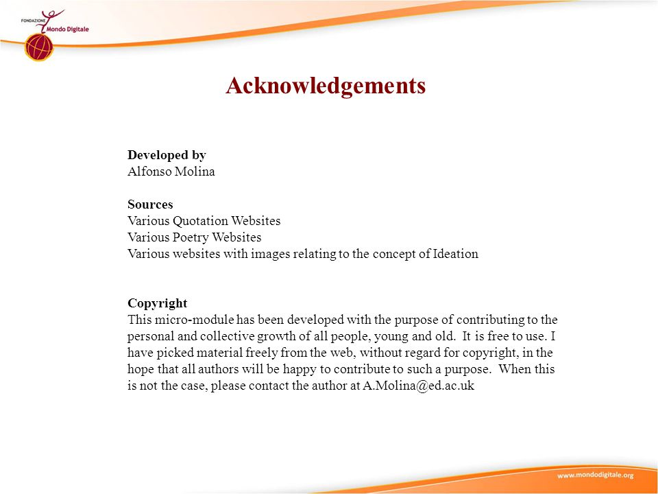 Acknowledgements Developed by Alfonso Molina Sources