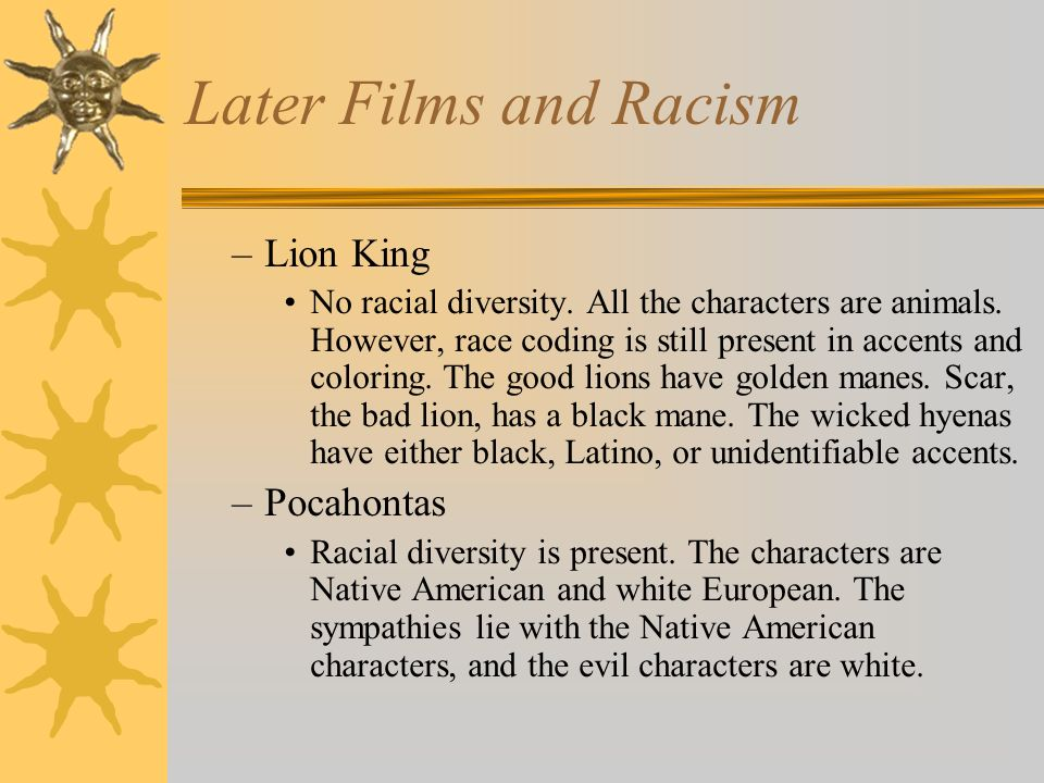 Later Films and Racism Lion King Pocahontas