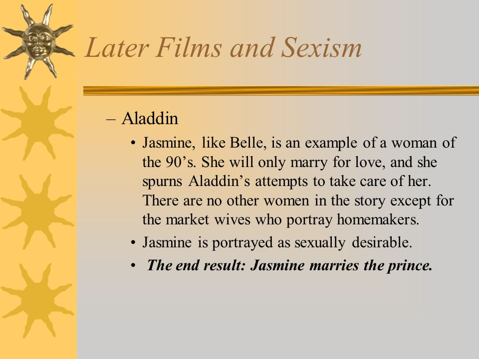 Later Films and Sexism Aladdin