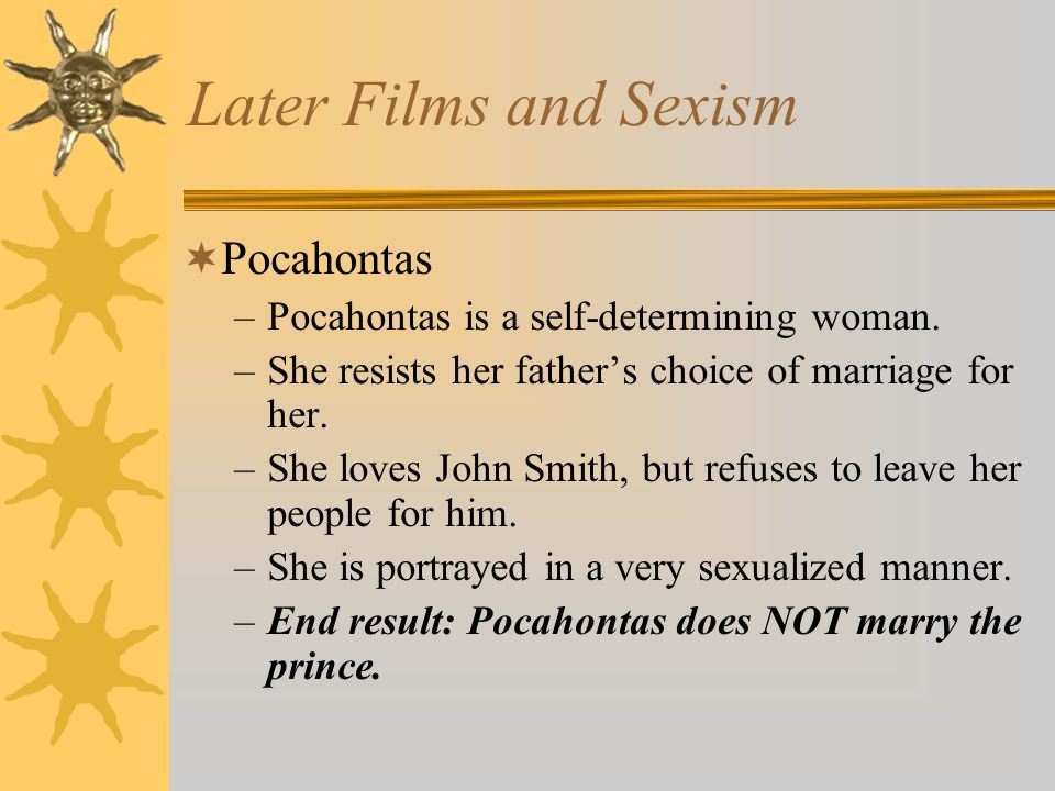 Later Films and Sexism Pocahontas