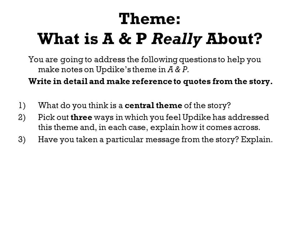 "theme initiation updike s p In john updike's ""a &p"", a teenage boy named sammy works at a local store called a&p sammy is a young casher  theme of initiation in updike's ""a&p""."